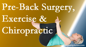 Manahawkin Chiropractic Center suggests beneficial pre-back surgery chiropractic care and exercise to physically prepare for and possibly avoid back surgery.