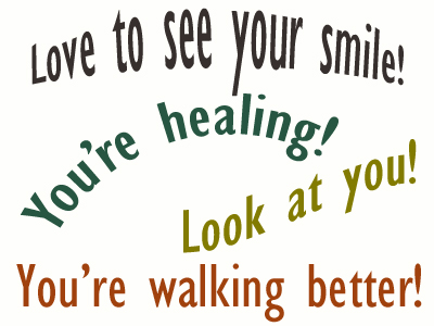 Use positive words to support your Manahawkin loved one as he/she gets chiropractic care for relief.